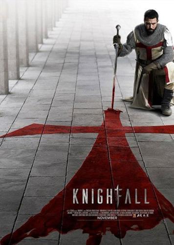 2017 Knighfall Serie